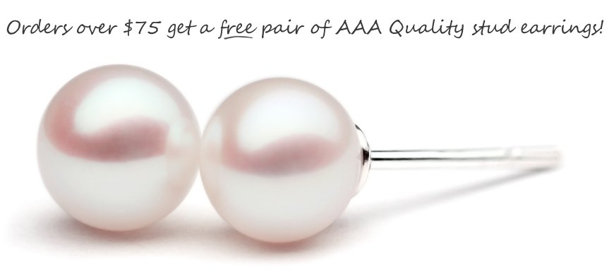 With every order of 75$ or more, you will receive a free pair of AAA quality white pearl stud earrings set in sterling silver.